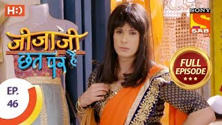Jijaji Chhat Per Hai - Ep 46 - Full Episode - 13th March, 2018