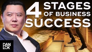 Four Stages of Business Success - Dan Lok