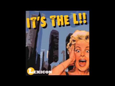 Lexicon  -  Its the L