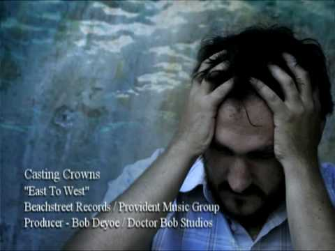 Casting Crowns - East to West