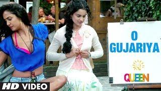 Queen: O Gujariya Video Song   Kangana Ranaut, Lisa Haydon, Raj Kumar Rao