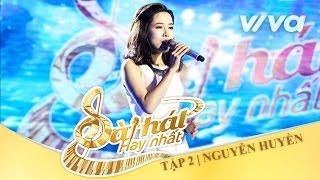 Con Chỉ Có Mẹ Thôi - Nguyễn Huyền | Tập 2 | Sing My Song - Bài Hát Hay Nhất 2016 [Official]