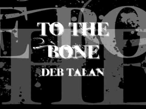 Deb Talan - To The Bone