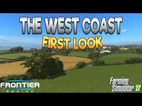 The West Coast: First Look - Farming Simulator 17 - Simul8