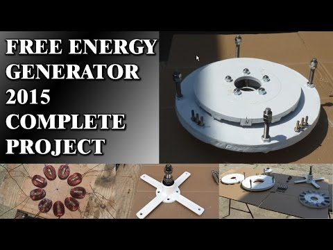 Free Energy Generator 2015 - Works 100% (including project)