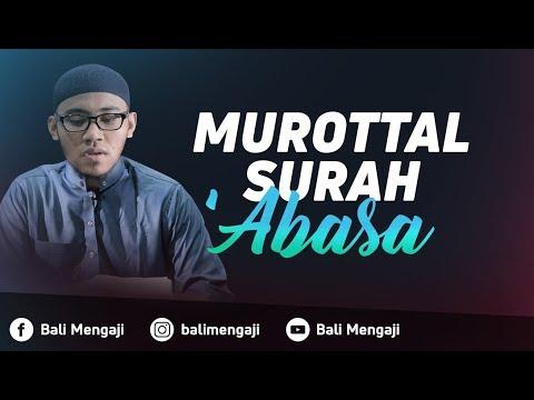 Murottal Surah 'Abasa - Mashudi Malik Bin Maliki