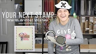 Your Next Stamp Warm Winter Wishes Card Video