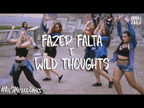 Fazer falta & Wild Thoughts- Anna e Saulo (Mashup Dance)