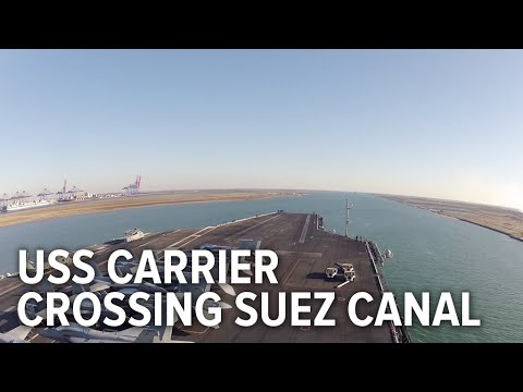 Awesome timelapse of US aircraft carrier crossing the new Suez Canal for the first time