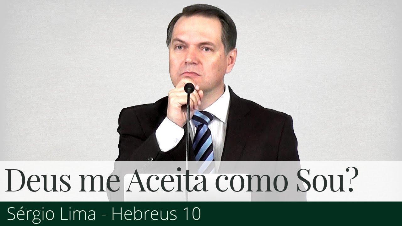 Deus me Aceita como Sou? - Sérgio Lima