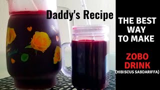 MAKE  ZOBO (Hibiscus Sabdariffa)  DRINKS THE BEST   HEALTHY AND NUTRITIOUS WAY...