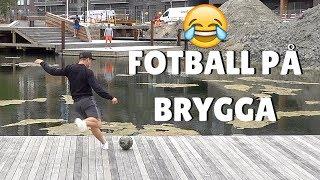 FOTBALL PÅ BRYGGA