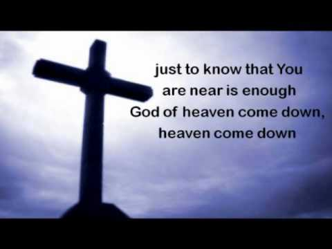 Song of Hope Heaven Come Down With Lyrics