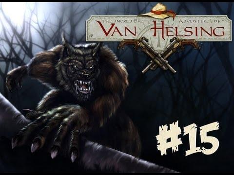 The Incredible Adventures of Van Helsing #15 Прохождение