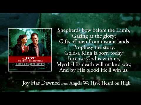 Keith And Kristyn Getty - Joy Has Dawned