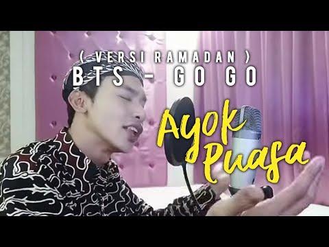 VIRAL di Instagram !! BTS - Go Go ( Versi Ramadan ) !! Ayok puasa