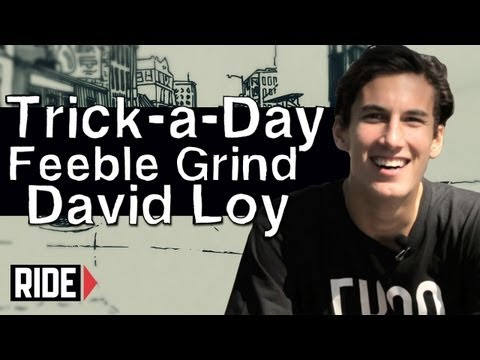 How-To Skateboarding: Feeble Grinds with David Loy