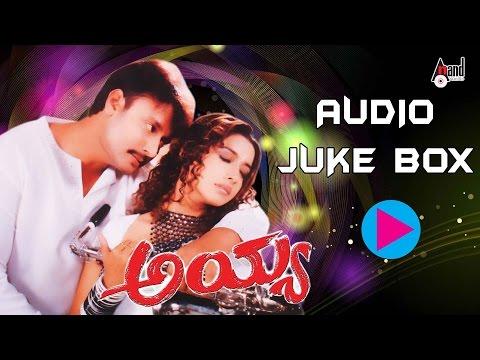 Ayya  Full Songs Juke Box   Feat. Darshan Rakshita   New Kannada...