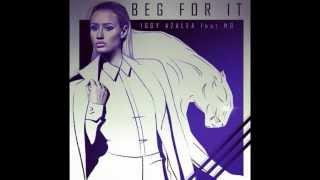 Iggy Azalea - Beg for it (Explicit) ft. MØ