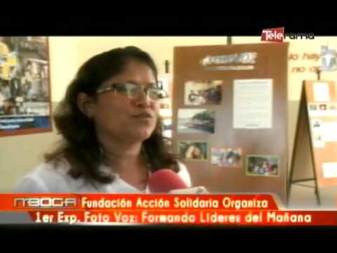 Fundación Acción Solidaria Organiza 1er. Exp. Foto Voz: Formando Líderes del Mañana