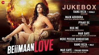 Beiimaan Love - Full Movie Audio Jukebox | Rajniesh Duggall & Sunny Leone