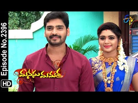 Manasu Mamata | 25th September 2018 | Full Episode No 2396 | ETV Telugu