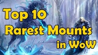 Top 10 Rarest Mounts in WoW