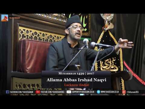 2nd Muharram 1439 | 2017 - Allama Abbas Irshad Naqvi (Lucknow) - Northampton (UK)