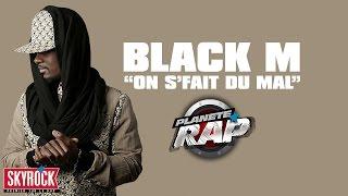 """Black M """"On s"""