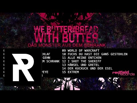 We Butter The Bread With Butter - Schlaf, Kindlein Schlaf