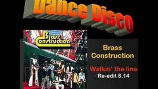 Brass Construction: Walking the line (Extended Re-edit)