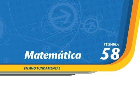 58 - Organizando os números - Matemática - Ens. Fund. - Telecurso