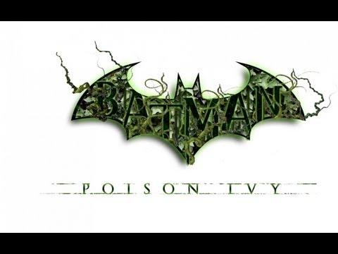Batman Arkham Asylum- Batman VS. Poison Ivy
