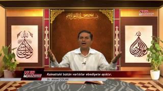 Dr. Ahmet ÇOLAK(Kısa) - Kainattaki bütün varlıklar ebediyete aşıktır.