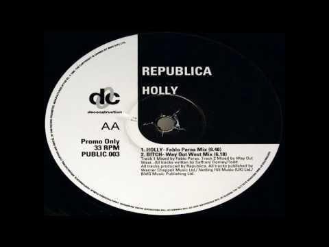Republica - Bitch