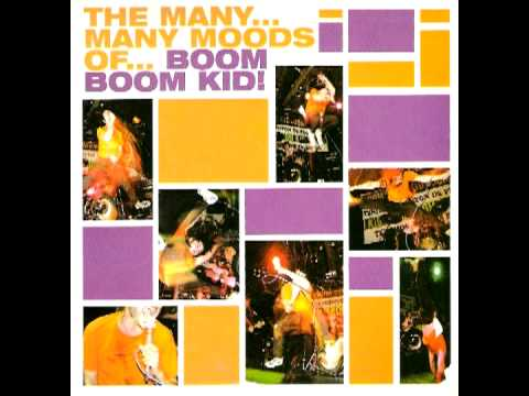 Boom Boom Kid - My Girl