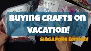 Singaporean Craft Haul!