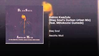 Babize KwaZulu (Blaq Soul