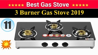 11 Best Gas Stoves in India with Price | 3 Burner Gas Stove | 2019 बेस्ट 3 बर्नर गैस चूल्हा