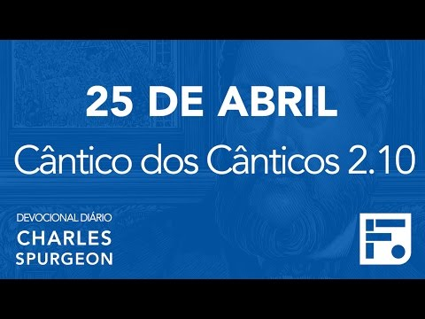 25 de abril – Devocional Diário CHARLES SPURGEON #116