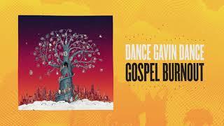 Dance Gavin Dance - Gospel Burnout