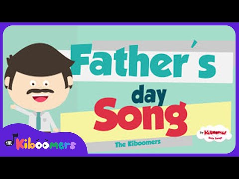Father's Day Song | Daddy Song For Kids