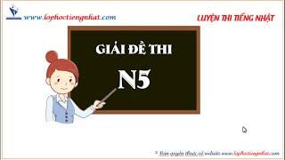 Hướng dẫn giải đề thi tiếng Nhật N5 - Đề 003 - phần 1 - từ vựng