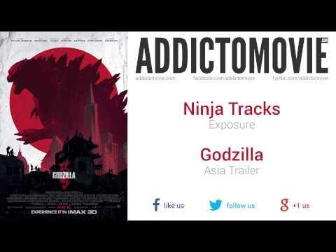 Godzilla - Asia Trailer Music #1 (Ninja Tracks - Exposure)