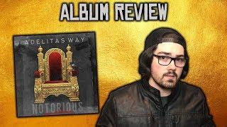 Download Lagu Adelitas Way - Notorious Album Review Gratis STAFABAND
