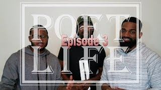 "The Poet Life Podcast Episode 3 | ""Poetry Is A Lifestyle"" (feat. Orville The Poet)"