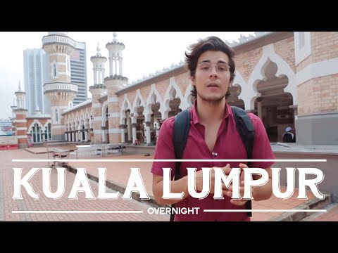 Overnight in Kuala Lumpur, 36 hours in the city