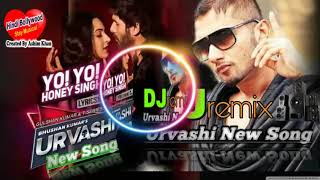 Urvashi Urvashi 2018 Remix | DJ Parth_n_Dj Dhiraj|Yo Yo Honey Singh|Hindi Bollywood stay musical |
