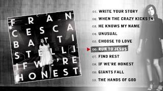 Francesca Battistelli - If We're Honest (Album Preview)