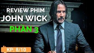 Siêu phẩm John Wick 3 - Hành động liên tù tì, đã mắt | Khen Phim review phim chiếu rạp